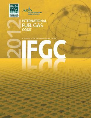 2012 International Fuel Gas Code (International Code Council Series), International Code Council