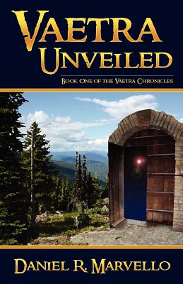 Vaetra Unveiled (Volume 1), Marvello, Daniel R.