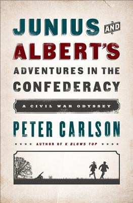 Image for Junius and Albert's Adventures in teh Confederacy