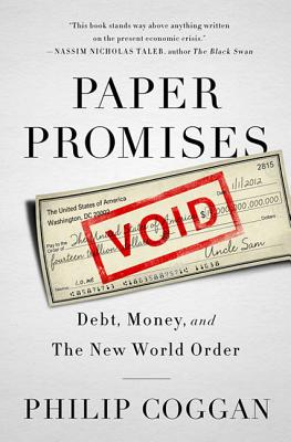 Image for Paper Promises: Debt, Money, and the New World Order
