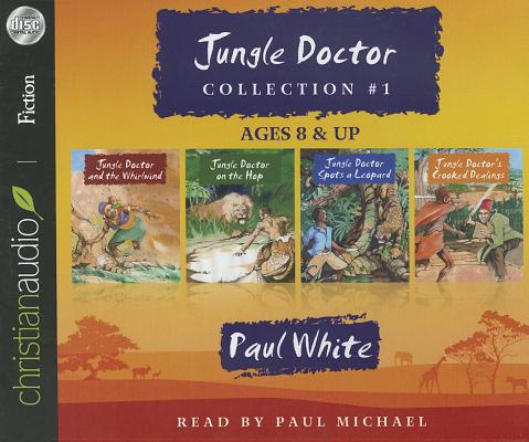 Jungle Doctor Collection #1 (Jungle Doctor Stories), White, Paul