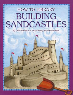 Image for Building Sandcastles (How-To Library)