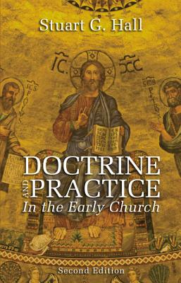 Image for Doctrine and Practice in the Early Church, 2nd edition