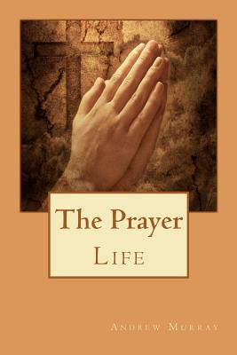 The Prayer Life, Murray, Andrew