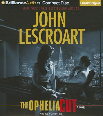 The Ophelia Cut: A Novel (Dismas Hardy Series), John Lescroart