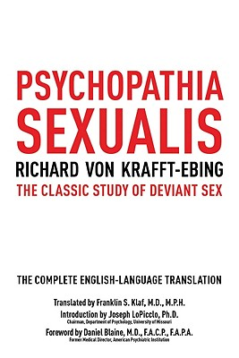 Image for Psychopathia Sexualis: The Classic Study of Deviant Sex