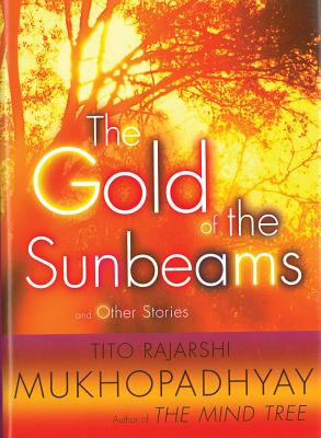 Image for The Gold of the Sunbeams: And Other Stories