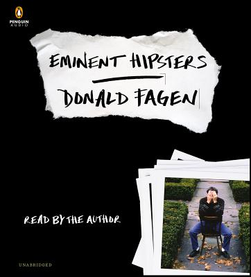 EMINENT HIPSTERS (AUDIO) AUDIO CDS, FAGEN, DONALD
