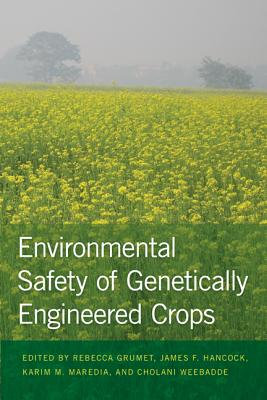 Image for Environmental Safety of Genetically Engineered Crops