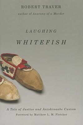 Laughing Whitefish, Traver, Robert