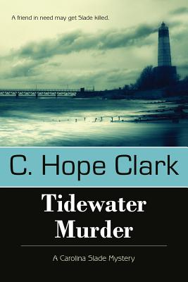 TIDEWATER MURDER, Clark, C Hope