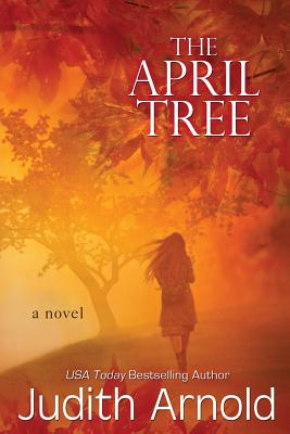 The April Tree, Arnold, Judith