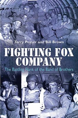 Image for Fighting Fox Company: The Battling Flank of the Band of Brothers