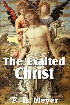 Image for The Exalted Christ