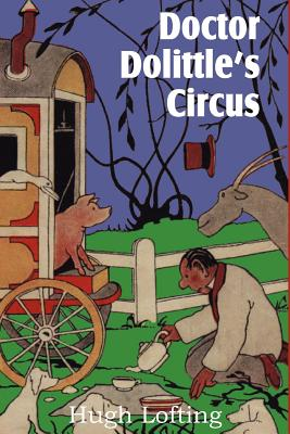 Doctor Dolittle's Circus, Lofting, Hugh