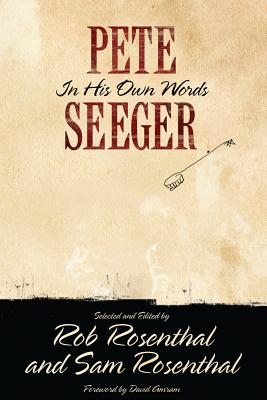 Image for Pete Seeger: In His Own Words (Nine Lives Music Series)