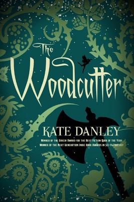 The Woodcutter, Danley, Kate