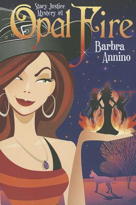 Opal Fire, Annino, Barbra