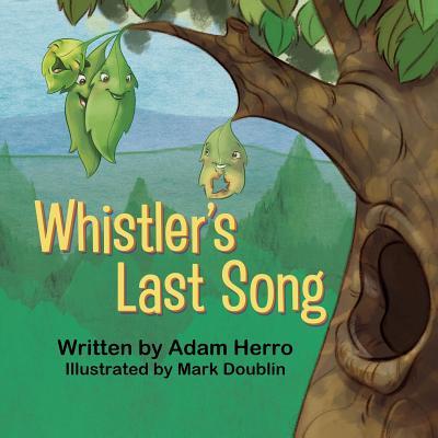 Whistler's Last Song, Herro, Adam