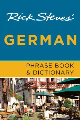 Rick Steves' German Phrase Book & Dictionary, Steves, Rick