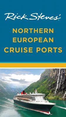 Rick Steves' Northern European Cruise Ports, Rick Steves