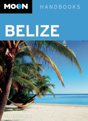 Image for Belize (Moon Handbooks)