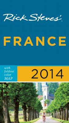 """Rick Steves' France 2014, """"Steves, Rick, Smith, Steve"""""""