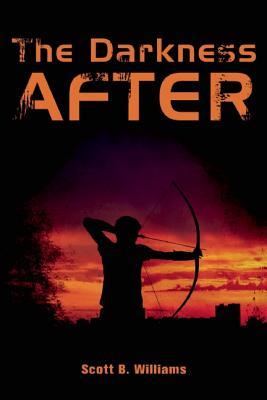 The Darkness After: A Novel, Scott B. Williams