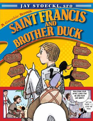 Saint Francis and Brother Duck, Jay Stoeckl