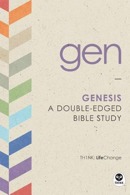 Genesis: A Double-Edged Bible Study (LifeChange)
