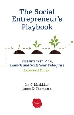 Image for Social Entrepreneur's Playbook, Expanded Edition: Pressure Test, Plan, Launch an