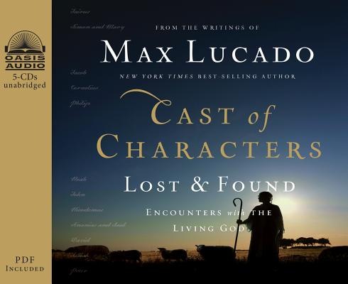 Image for Cast of Characters: Lost and Found: Encounters with the Living God
