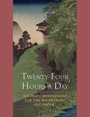 Twenty-Four Hours A Day, Anonymous