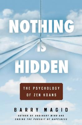 Image for Nothing Is Hidden: The Psychology of Zen Koans