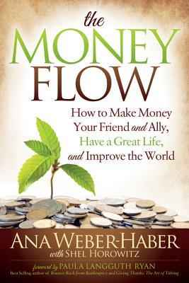 MONEY FLOW, ANA WEBER-HABER