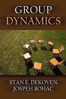 Group Dynamics, bohac, joseph; DeKoven, stan