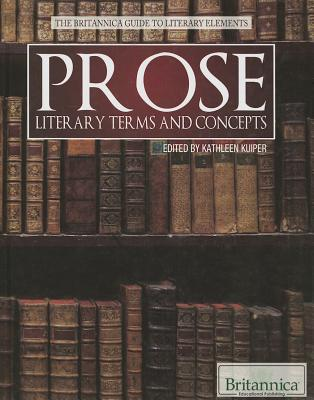 Image for Prose (Britannica Guide to Literary Elements)