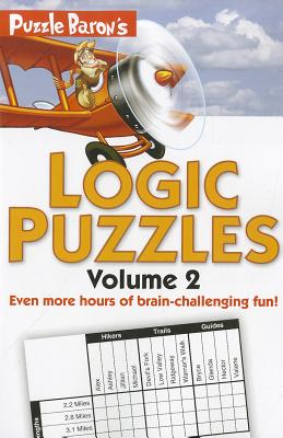 Image for Puzzle Baron's Logic Puzzles, Volume 2: More Hours of Brain-Challenging Fun!
