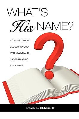 What's His Name?, Rembert, David E.