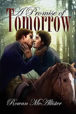 A Promise of Tomorrow, McAllister, Rowan