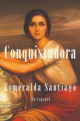Image for Conquistadora (en espaol) / Conquistadora (Spanish Edition)
