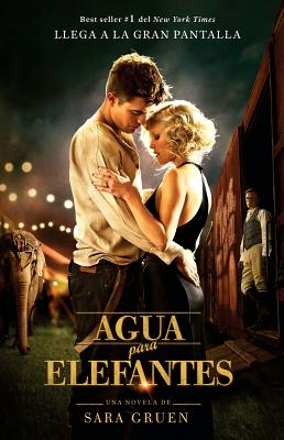 Image for Agua para elefantes (libro de la pelicula) / Water for Elephants (Movie Tie-in) (Spanish Edition) (Spanish Edition)
