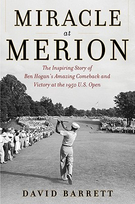 MIRACLE AT MERION, DAVID BARRETT