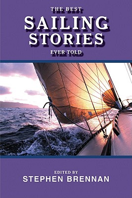 Image for The Best Sailing Stories Ever Told (Best Stories Ever Told)