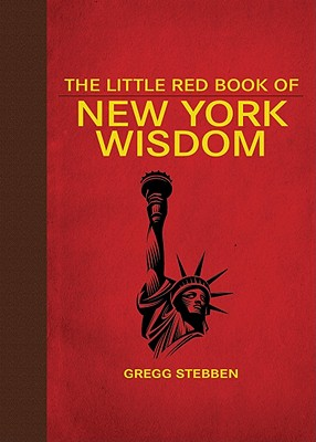 Image for LITTLE RED BOOK OF NEW YORK WISDOM