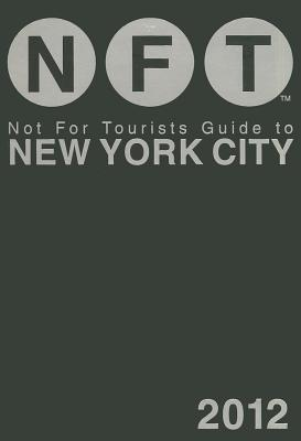 Image for NOT FOR TOURISTS GUIDE TO NEW YORK CITY