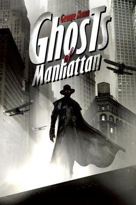 Ghosts of Manhattan, Mann, George
