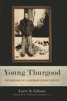 Image for Young Thurgood: The Making of a Supreme Court Justice