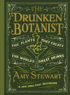 Image for Drunken Botanist: The Plants That Create the World's Great Drinks