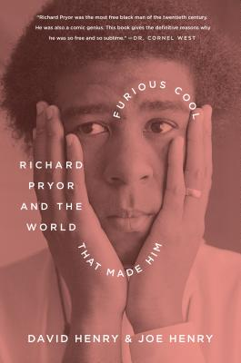 Image for Furious Cool: Richard Pryor and the World That Made Him